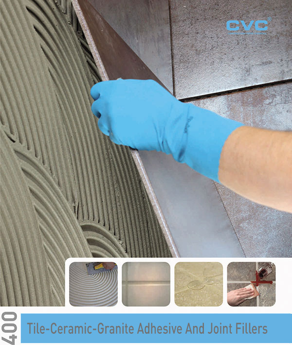 TILE-CERAMIC-GRANITE ADHESIVE AND JOINT FILLERS